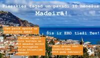 Piesakies un pavadi 10 mēnešus uz skaistas, vulkāniskas Portugāles salas Atlantijas okeānā!